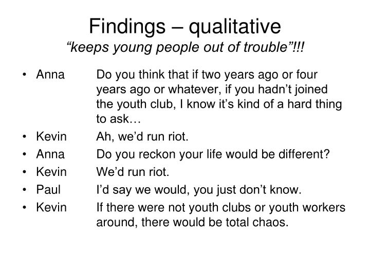 Findings – qualitative