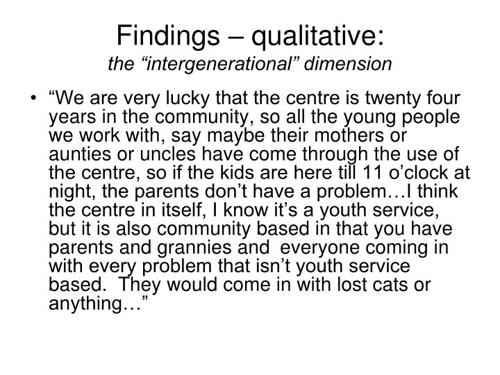Findings – qualitative: