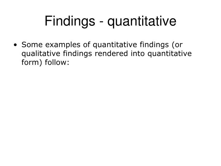 Findings - quantitative