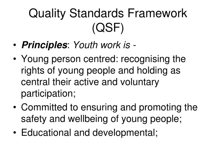 Quality Standards Framework (QSF)