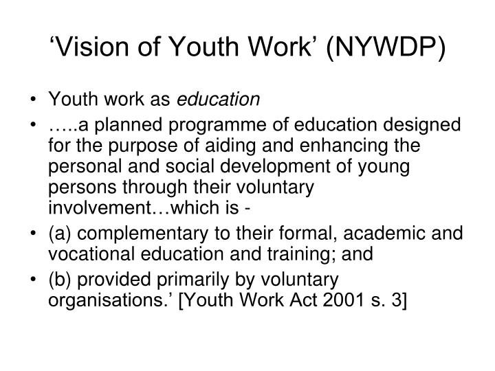 'Vision of Youth Work' (NYWDP)