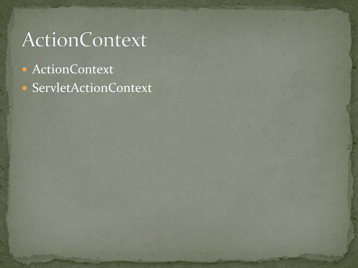 ActionContext