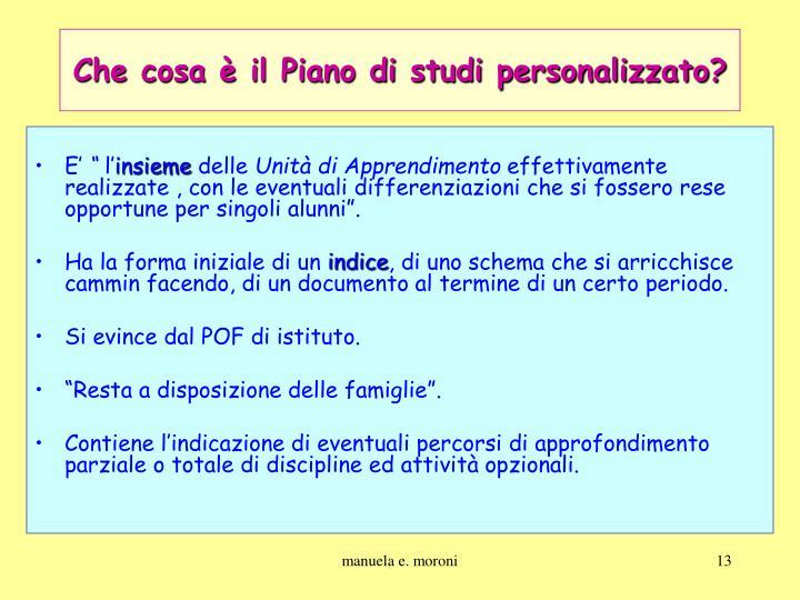 Che cosa è il Piano di studi personalizzato?
