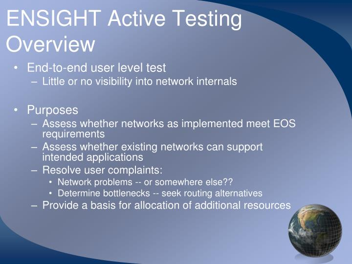 ENSIGHT Active Testing Overview