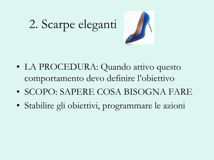 2. Scarpe eleganti