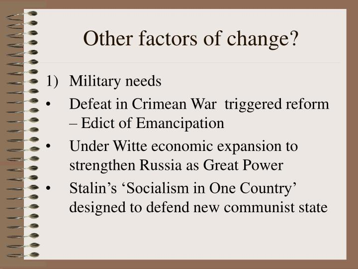 Other factors of change?