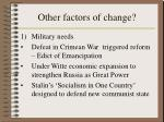 other factors of change