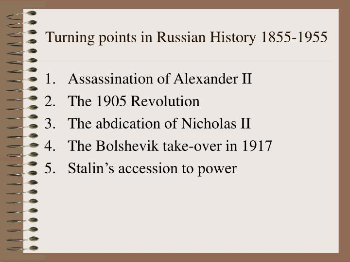 Turning points in Russian History 1855-1955