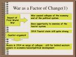 war as a factor of change 1
