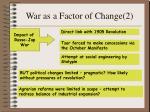 war as a factor of change 2