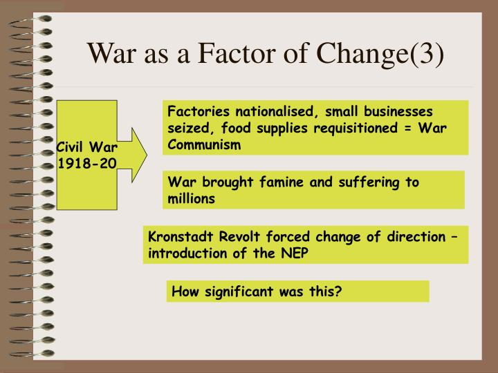 War as a Factor of Change(3)