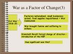 war as a factor of change 3