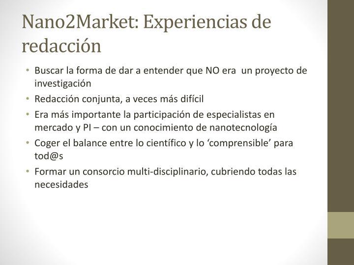 Nano2Market: Experiencias de redacción