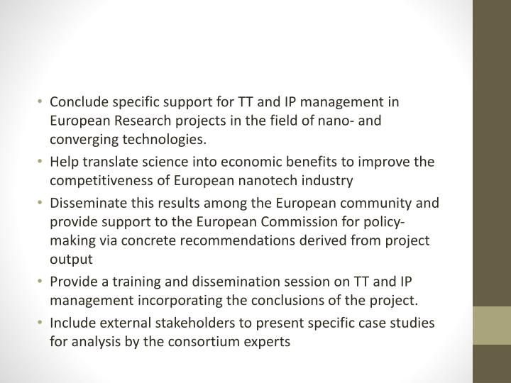 Conclude specific support for TT and IP management in European Research projects in the field of