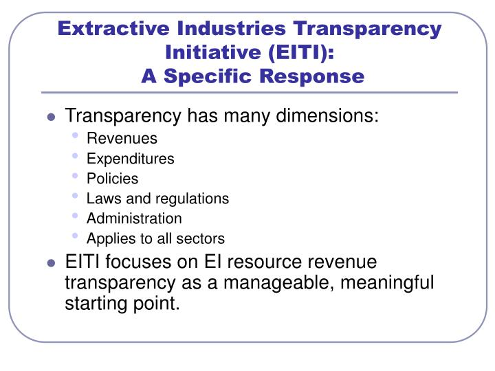 Extractive Industries Transparency Initiative (EITI):