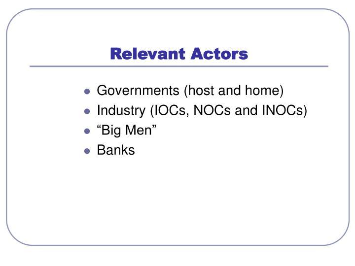 Relevant Actors