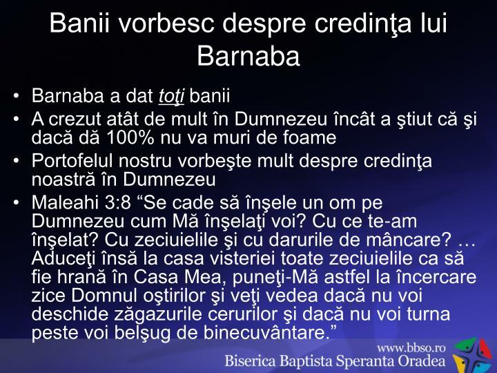 Banii vorbesc despre credinţa lui Barnaba