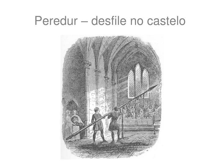 Peredur – desfile no castelo