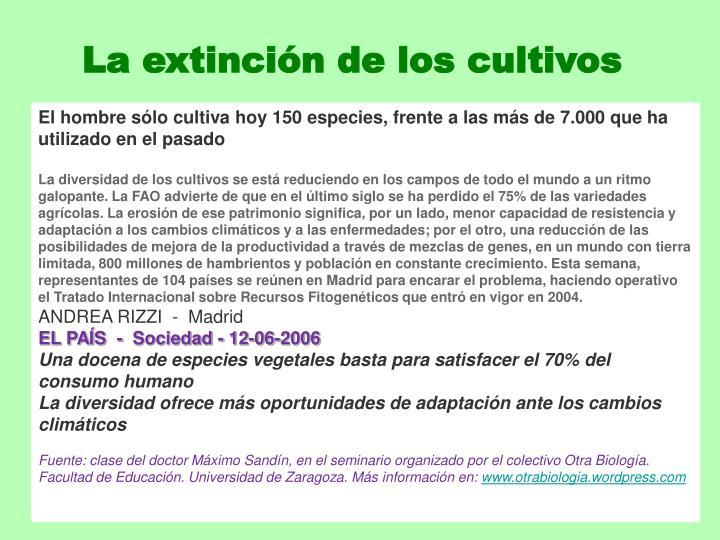 La extinción de los cultivos