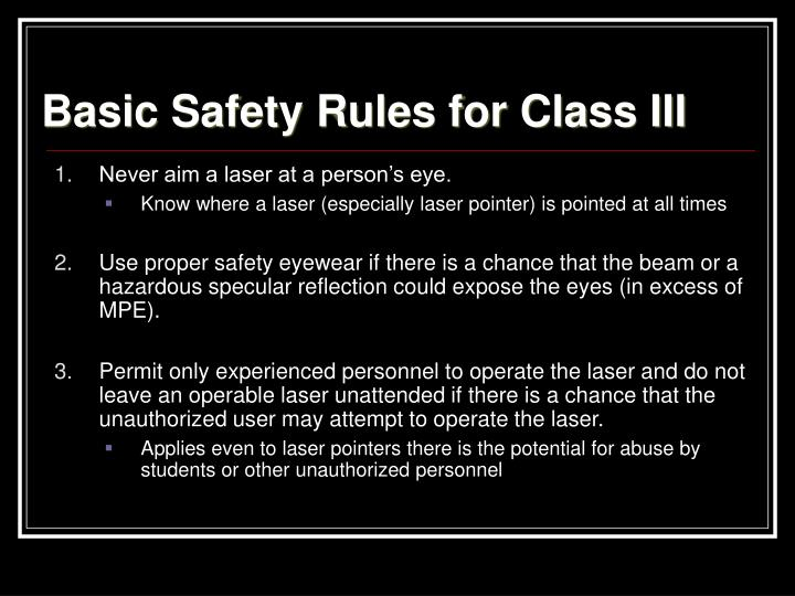 Basic Safety Rules for Class III