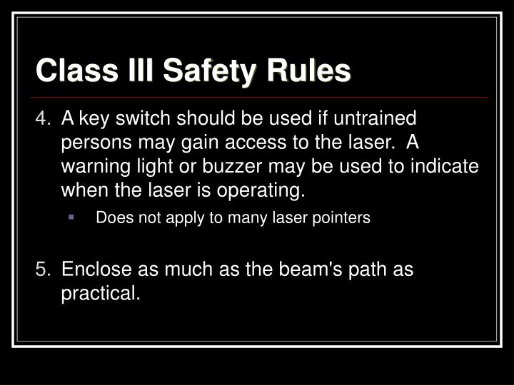 Class III Safety Rules