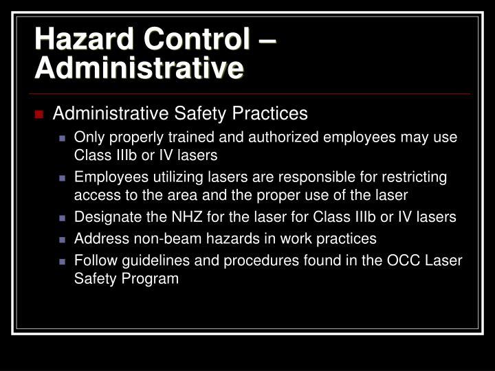 Hazard Control – Administrative