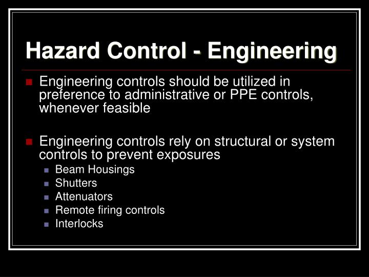 Hazard Control - Engineering