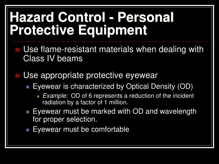 Hazard Control - Personal Protective Equipment