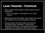 laser hazards chemical
