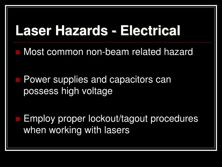 Laser Hazards - Electrical