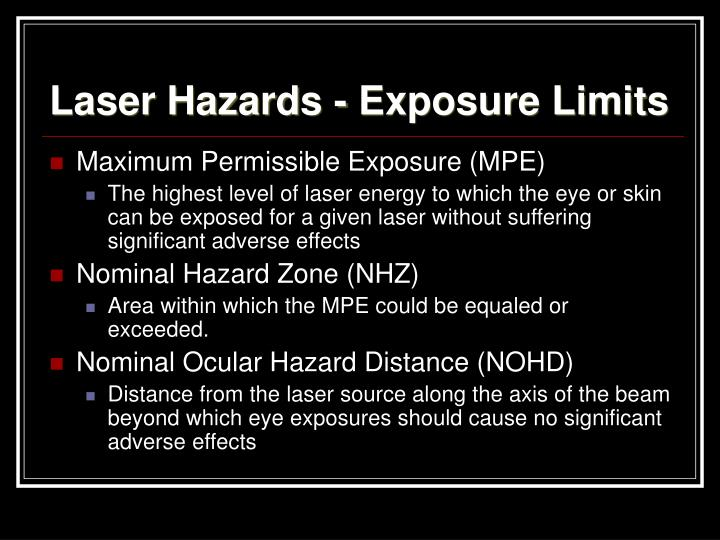 Laser Hazards - Exposure Limits