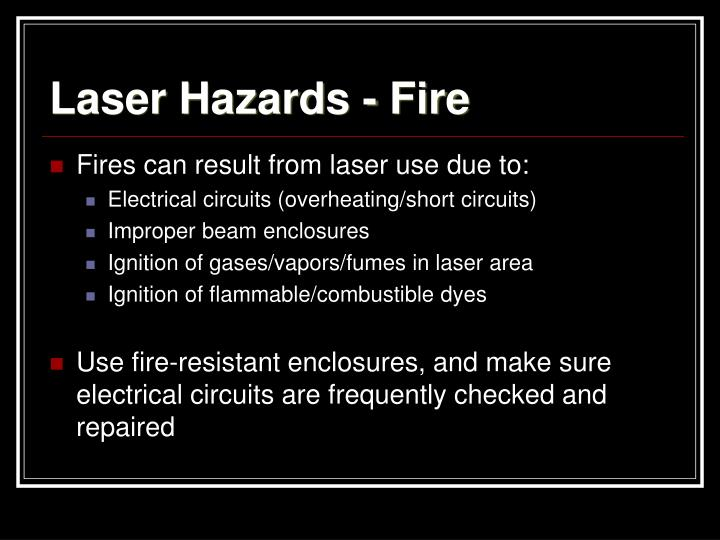 Laser Hazards - Fire