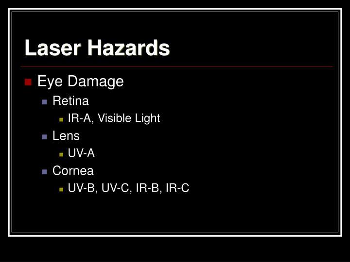 Laser Hazards