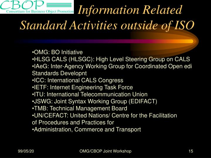 Information Related Standard Activities outside of ISO