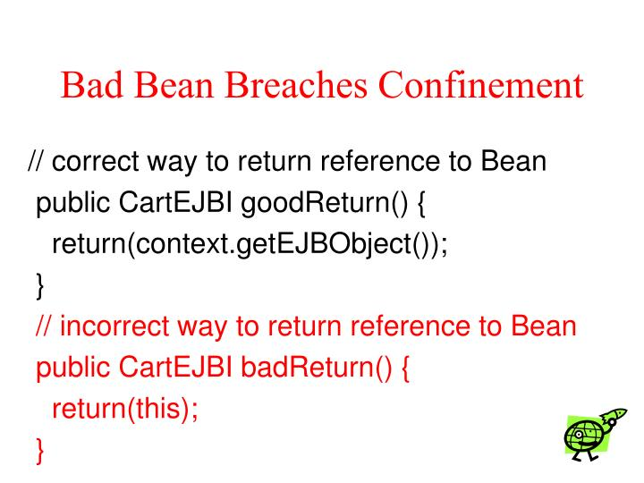Bad Bean Breaches Confinement