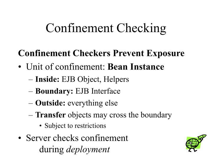 Confinement Checking