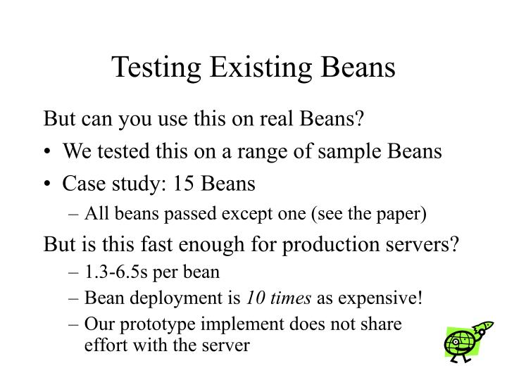 Testing Existing Beans