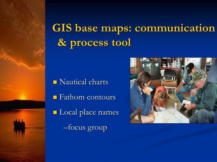 GIS base maps: communication & process tool