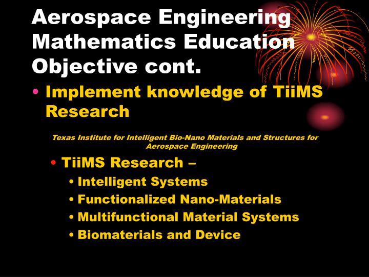 Aerospace Engineering Mathematics Education Objective cont.
