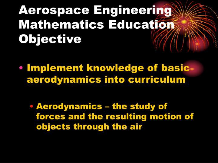 Aerospace Engineering Mathematics Education Objective