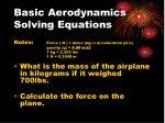 basic aerodynamics solving equations