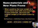 nano materials and a new plane frame