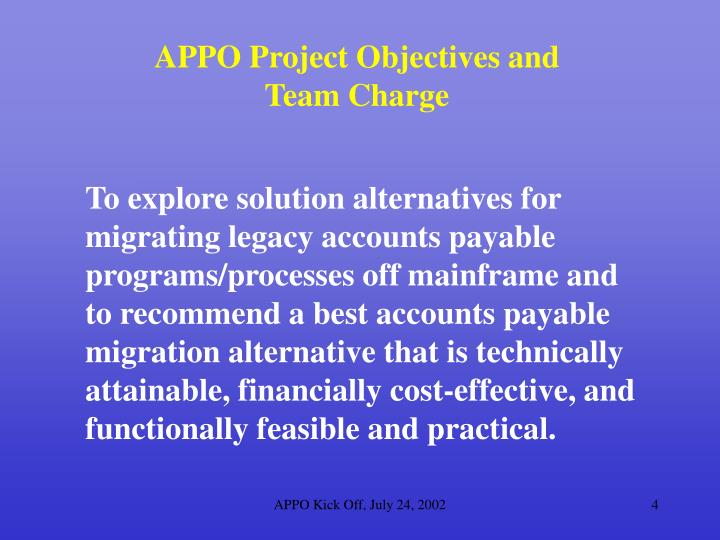 APPO Project Objectives and Team Charge