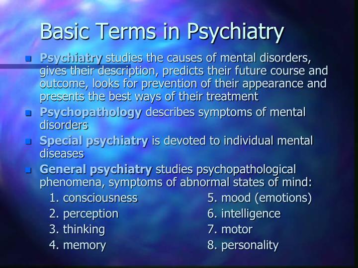 Basic Terms in Psychiatry