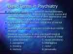 basic terms in psychiatry