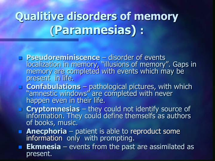 Qualitive disorders