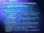 qualitive disorders of memory paramnesias
