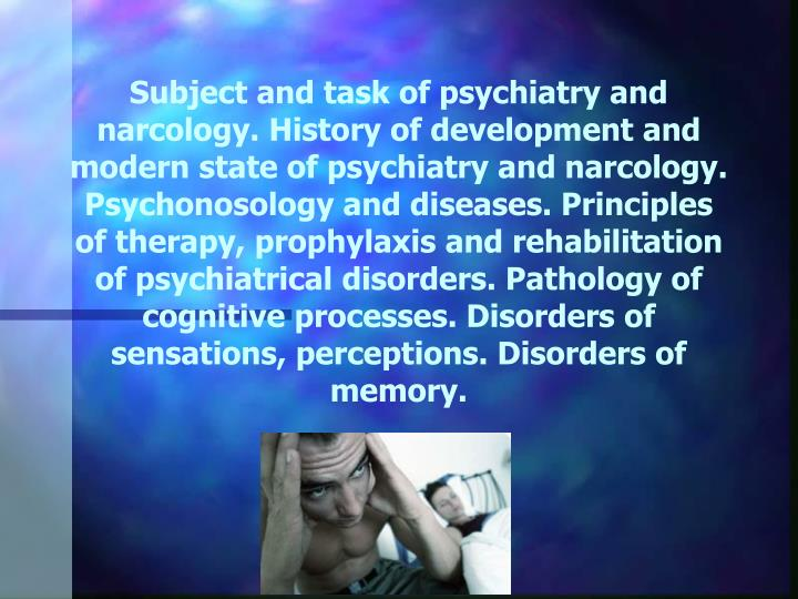 Subject and task of psychiatry and
