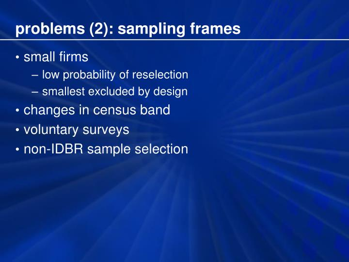 problems (2): sampling frames
