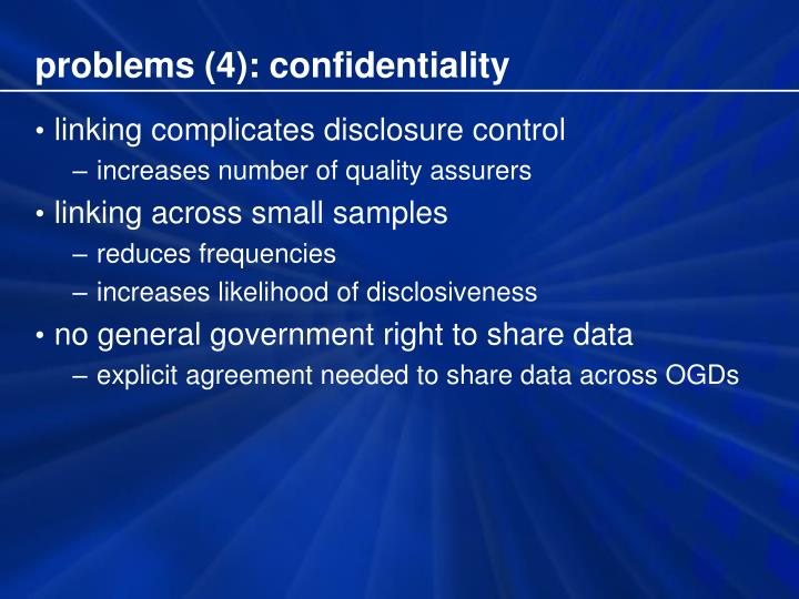 problems (4): confidentiality